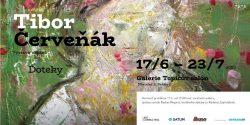 Tibor Červeňák bude vystavovat v Praze / fotogalerie / Tibor Červeňák - Doteky - pozvánka