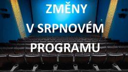 Pozor změny: program letního kina v srpnu