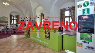 Informační centrum je opět uzavřeno